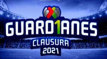 Guardianes 2021 Liga MX